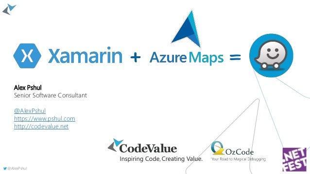 @AlexPshul Alex Pshul Senior Software Consultant @AlexPshul https://www.pshul.com http://codevalue.net