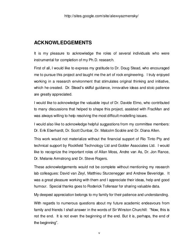 acknowledgement of a thesis report Acknowledgement first and foremost, praises and thanks to the god, the almighty, for his with him on research work and thesis preparation.