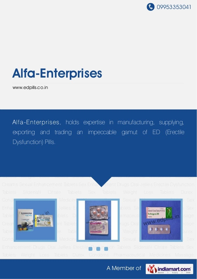 09953353041A Member ofAlfa-Enterpriseswww.edpills.co.inOral Jellies Erectile Dysfunction Tablets Sildenafil Citrate Tablet...