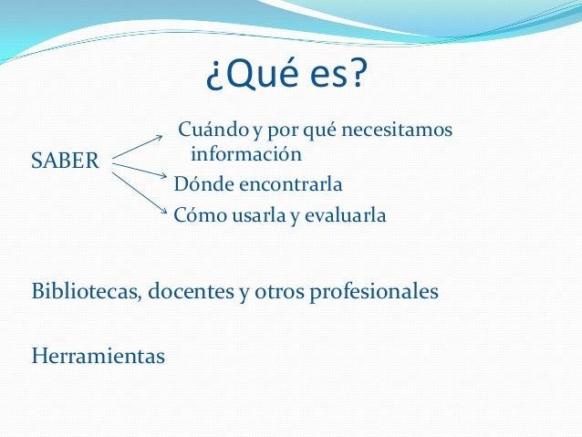 Características:o Juicios de valoro Lectura y comprensióno Construcción del conocimientoo Habilidades de búsquedao Gestión...