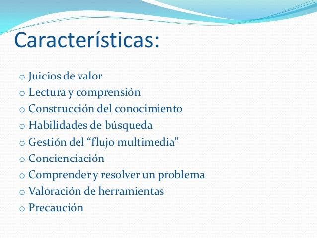 Componentes:o Creatividado Pensamiento crítico y evaluacióno Comprensión socioculturalo Colaboracióno Encontrar y seleccio...