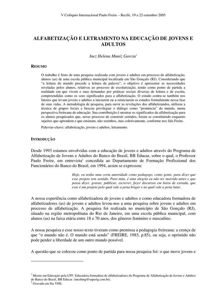 V Colóquio Internacional Paulo Freire – Recife, 19 a 22-setembro 2005      ALFABETIZAÇÃO E LETRAMENTO NA EDUCAÇÃO DE JOVEN...