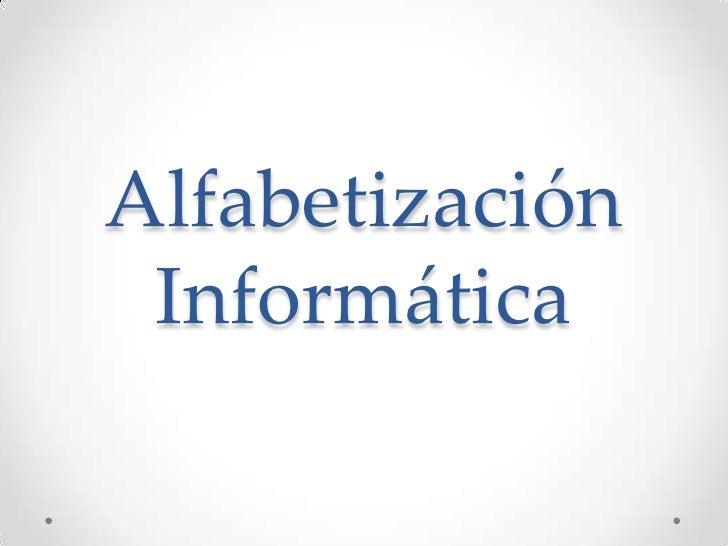 Alfabetización Informática