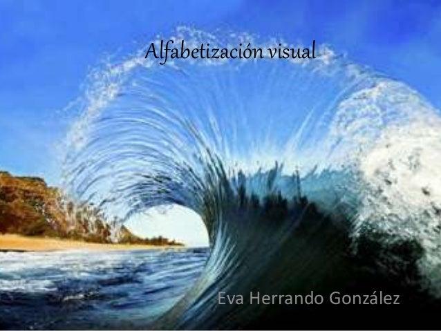 Alfabetización visual Eva Herrando González