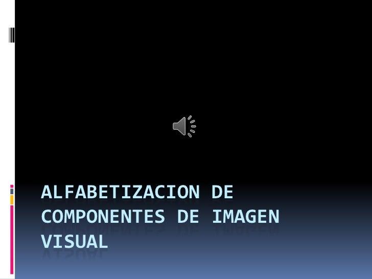 ALFABETIZACION DECOMPONENTES DE IMAGENVISUAL