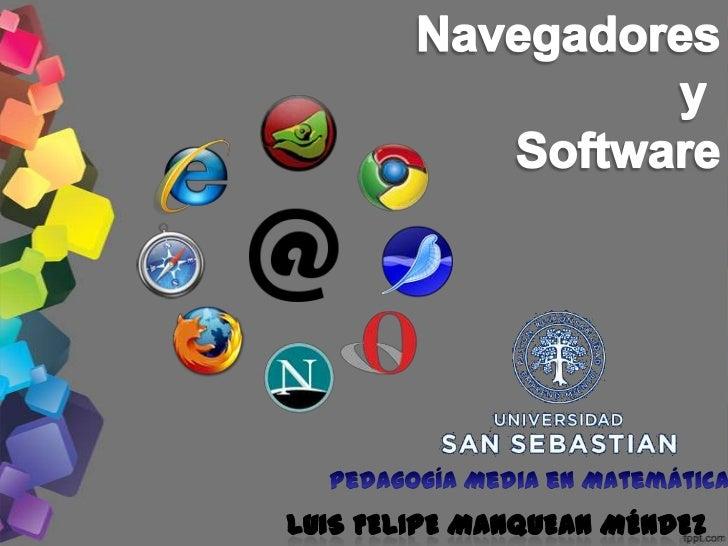 -Un navegador o explorador web es unprograma o software, por lo general gratuito,que nos permite visualizar páginas web a ...