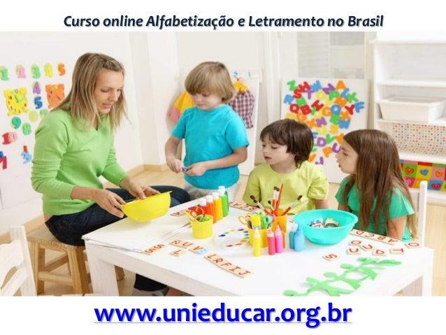 Curso online Alfabetização e Letramento no Brasilwww.unieducar.org.br