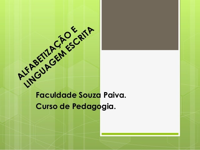 Faculdade Souza Paiva. Curso de Pedagogia.
