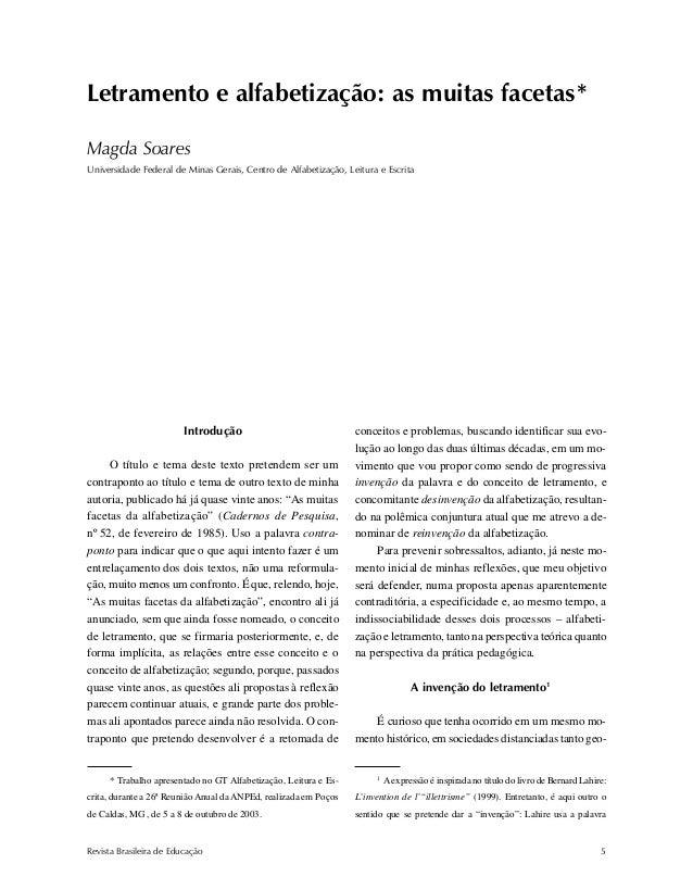 Letramento e alfabetização Revista Brasileira de Educação 5 Introdução O título e tema deste texto pretendem ser um contra...