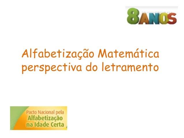 Alfabetização Matemática  perspectiva do letramento