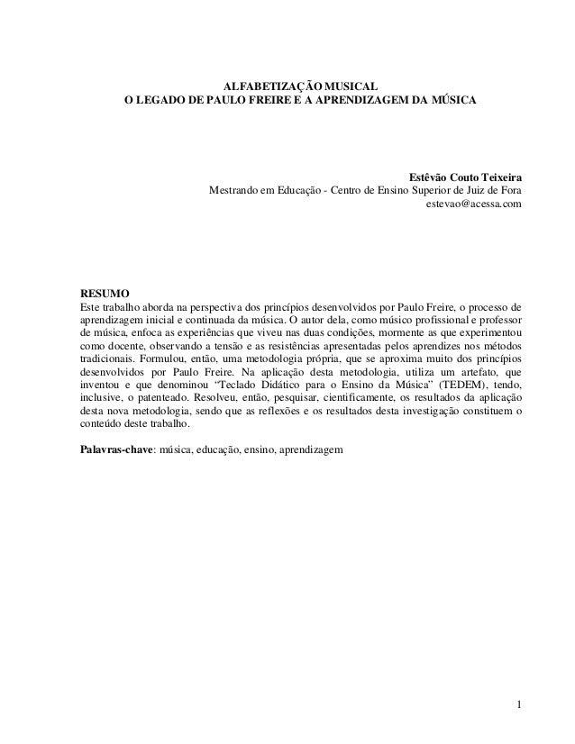 ALFABETIZAÇÃO MUSICAL         O LEGADO DE PAULO FREIRE E A APRENDIZAGEM DA MÚSICA                                         ...