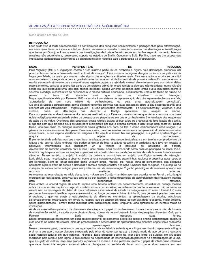 ALFABETIZAÇÃO: A PERSPECTIVA PSICOGENÉTICA E A SÓCIO-HISTÓRICAMaria Cristina Leandro de PaivaINTRODUÇÃOEsse texto visa dis...