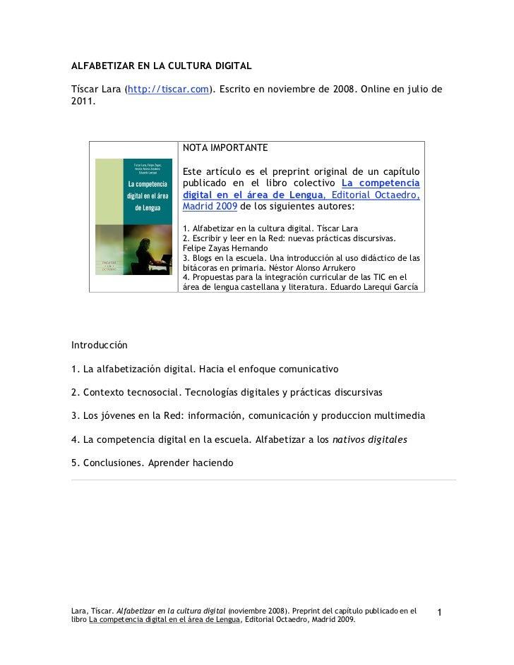 ALFABETIZAR EN LA CULTURA DIGITALTíscar Lara (http://tiscar.com). Escrito en noviembre de 2008. Online en julio de2011.   ...