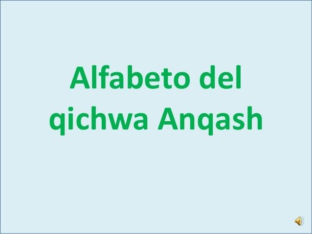 Alfabeto del qichwa Anqash
