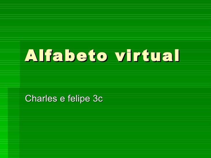 Alfabeto virtual Charles e felipe 3c