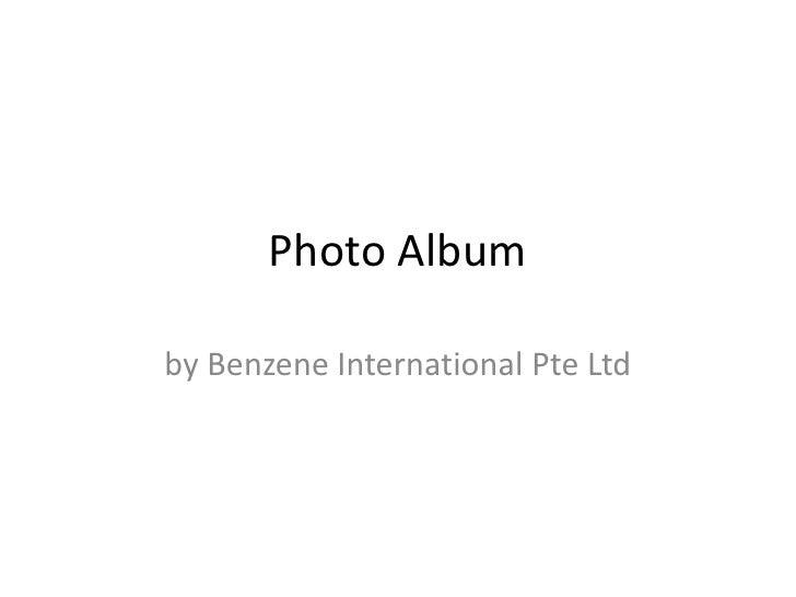 Photo Album<br />by Benzene International Pte Ltd<br />