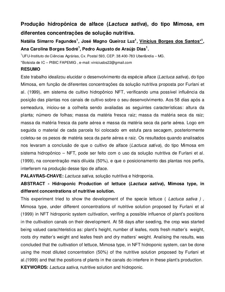 Produção hidropônica de alface (Lactuca sativa), do tipo Mimosa, emdiferentes concentrações de solução nutritiva.Natália S...