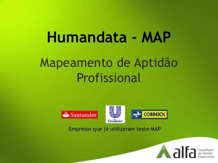 Humandata - MAP<br />Mapeamento de Aptidão Profissional<br />Empresas que já utilizaram teste MAP<br />