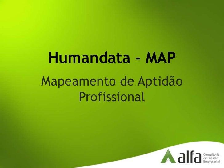 Humandata - MAP<br />Mapeamento de Aptidão Profissional<br />