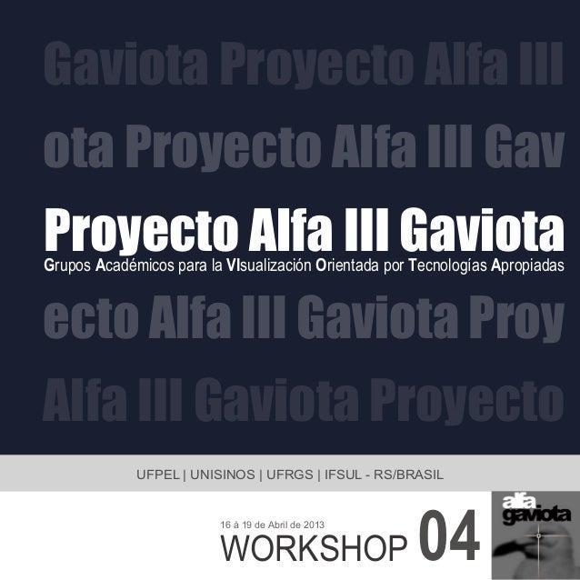 Proyecto Alfa III Gaviotaota Proyecto Alfa III GavGaviota Proyecto Alfa IIIecto Alfa III Gaviota ProyAlfa III Gaviota Proy...