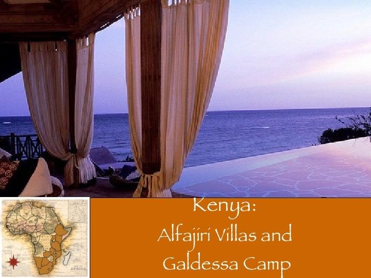 Kenya:  Alfajiri Villas and  Galdessa Camp
