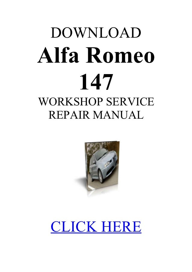 alfa romeo 147 1 6 service manual rh slideshare net Alfa Romeo 164 alfa romeo 156 workshop service manual
