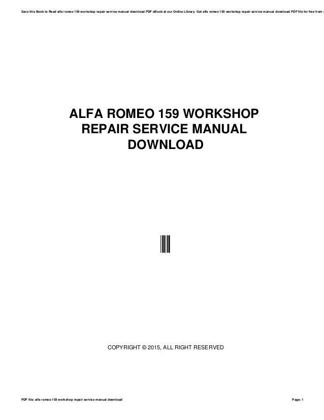 [EQHS_1162]  Alfa romeo 159 workshop repair service manual download | Alfa 159 Workshop Manual Download |  | SlideShare