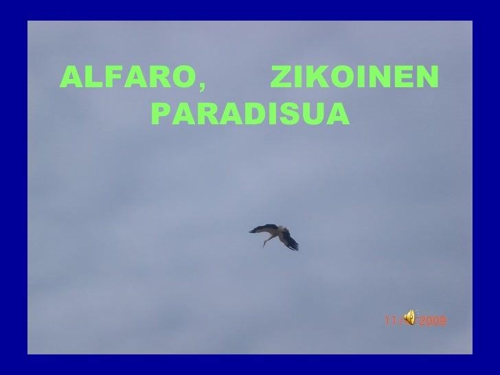ALFARO ,  ZIKOINEN PARADISUA