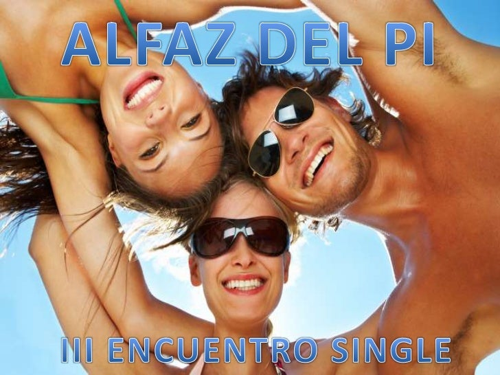 ALFAZ DEL PI<br />III ENCUENTRO SINGLE<br />