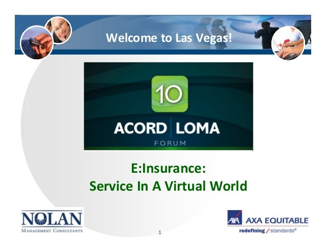 E:Insurance:Service In A Virtual World1Welcome to Las Vegas!