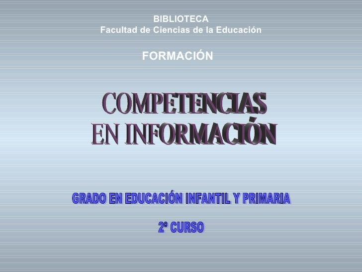 BIBLIOTECAFacultad de Ciencias de la Educación         FORMACIÓN