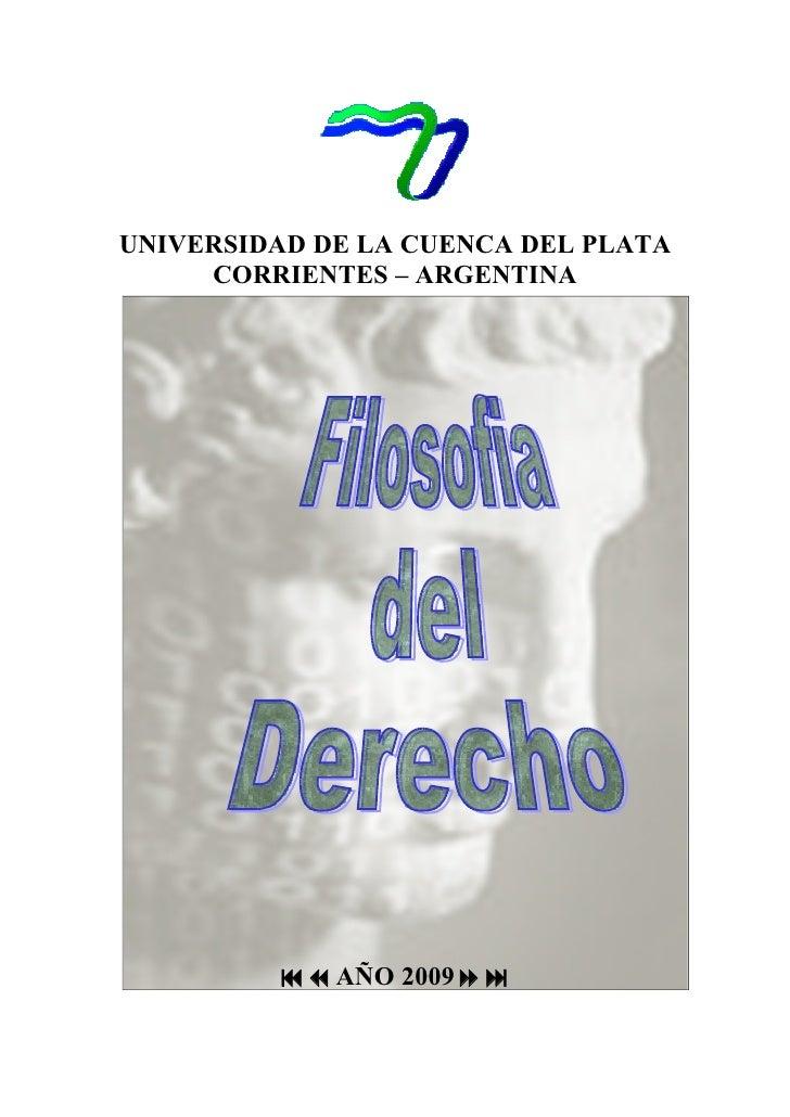 UNIVERSIDAD DE LA CUENCA DEL PLATA      CORRIENTES – ARGENTINA              AÑO 2009
