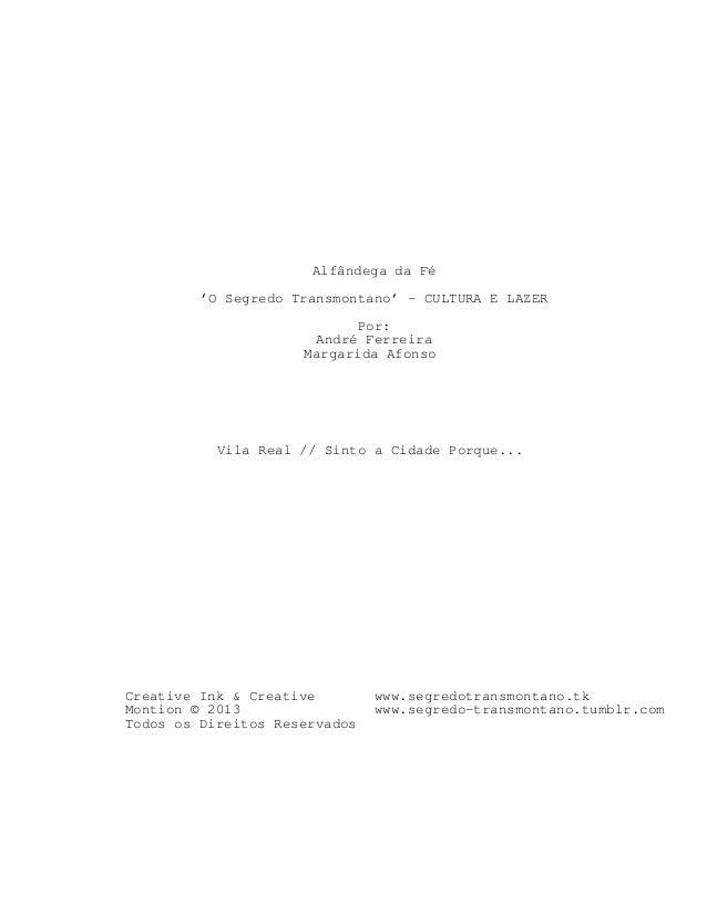 Alfândega da Fé 'O Segredo Transmontano' - CULTURA E LAZER Por: André Ferreira Margarida Afonso  Vila Real // Sinto a Cida...