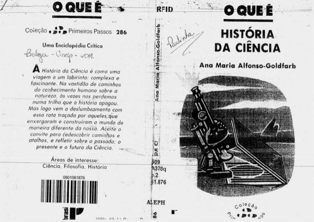 Alfonso goldfarb, a. o que é a história da ciência