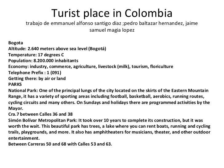 Turist place in Colombia trabajo de emmanuel alfonso santigo diaz ;pedro baltazar hernandez, jaime samuel magia lopez Bogo...