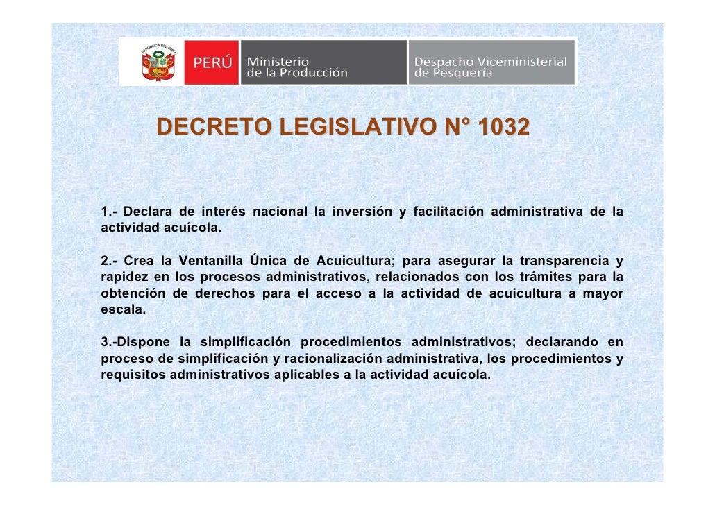 DECRETO LEGISLATIVO N° 1032   1.- Declara de interés nacional la inversión y facilitación administrativa de la actividad a...