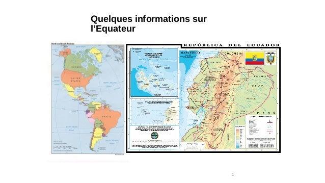 Quelques informations sur l'Equateur 1