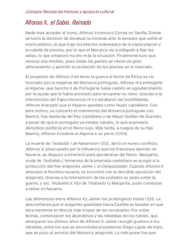 ¡Compra Revista de Historia y apoya la cultura! Alfonso X, el Sabio. Reinado Nada más acceder al trono, Alfonso X convocó ...