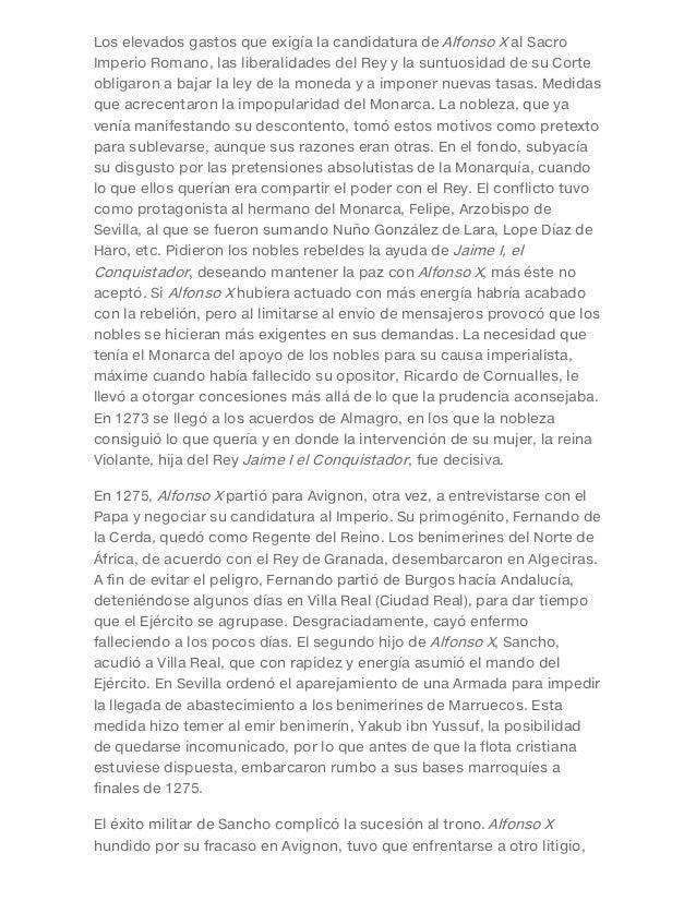Los elevados gastos que exigía la candidatura de Alfonso X al Sacro Imperio Romano, las liberalidades del Rey y la suntuos...