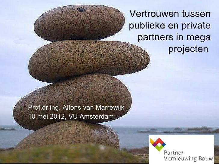 Vertrouwen tussen                                    publieke en private                                      partners in ...