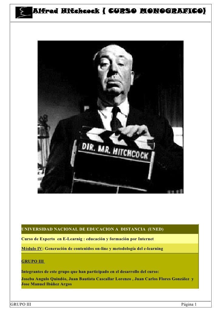 Alfred Hitchcock ( CURSO MONOGRAFICO)         UNIVERSIDAD NACIONAL DE EDUCACION A DISTANCIA (UNED)      Curso de Experto e...