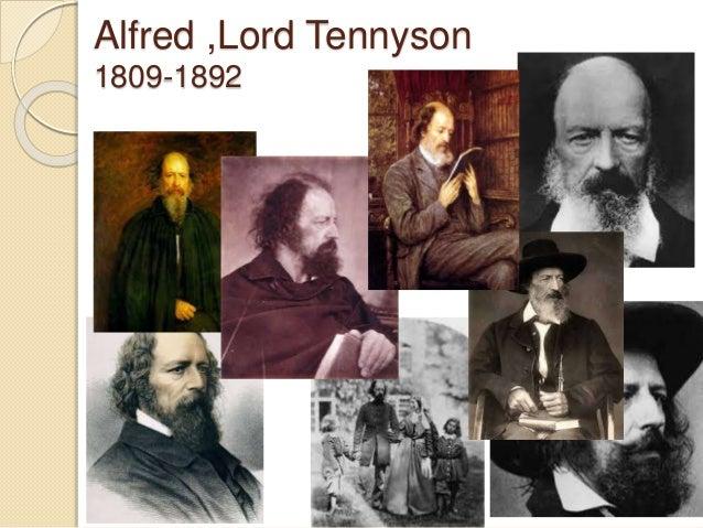 Alfred ,Lord Tennyson 1809-1892