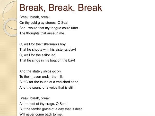 alfred lord tennyson break