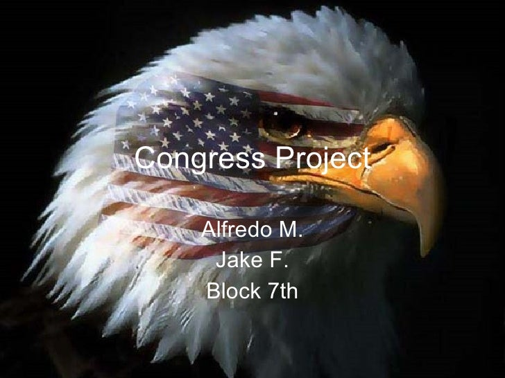 Congress Project Alfredo M. Jake F. Block 7th