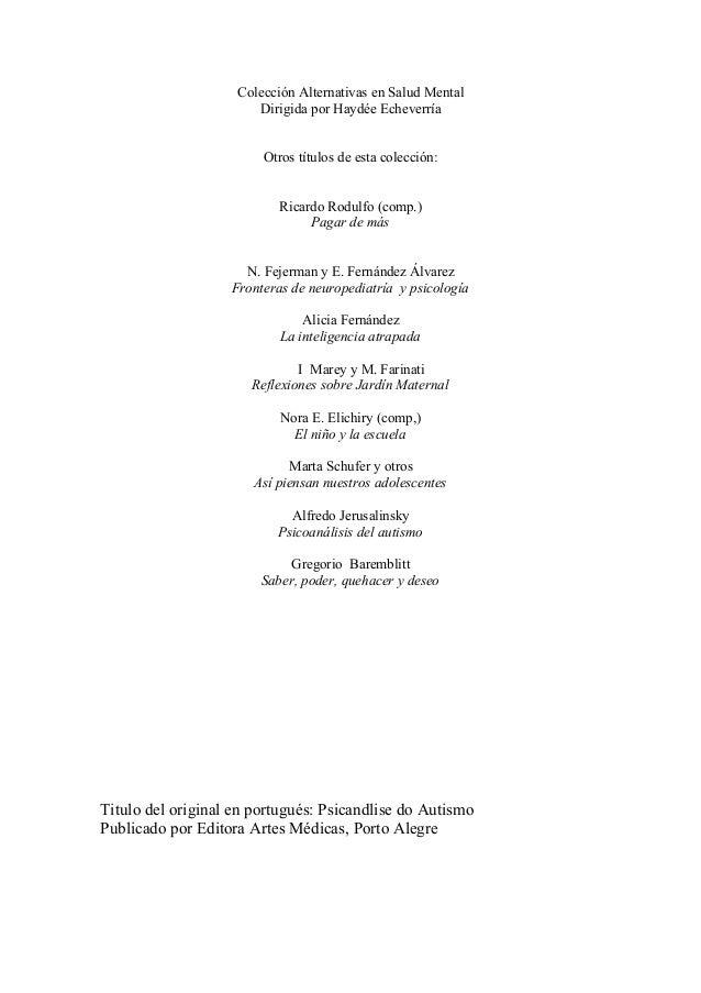 Colección Alternativas en Salud Mental Dirigida por Haydée Echeverría Otros títulos de esta colección: Ricardo Rodulfo (co...
