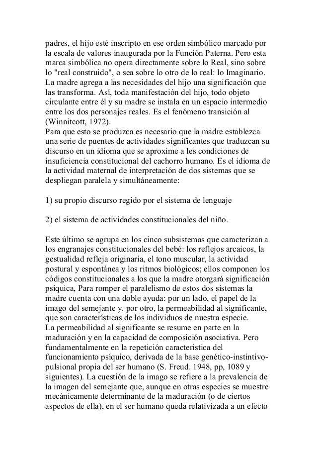 padres, el hijo esté inscripto en ese orden simbólico marcado por la escala de valores inaugurada por la Función Paterna. ...