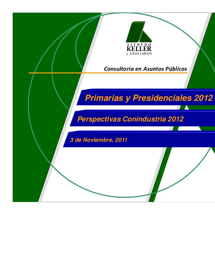 A L F R E D O                   KELLER                   y ASOCIADOS           Consultoría en Asuntos Públicos     Primari...