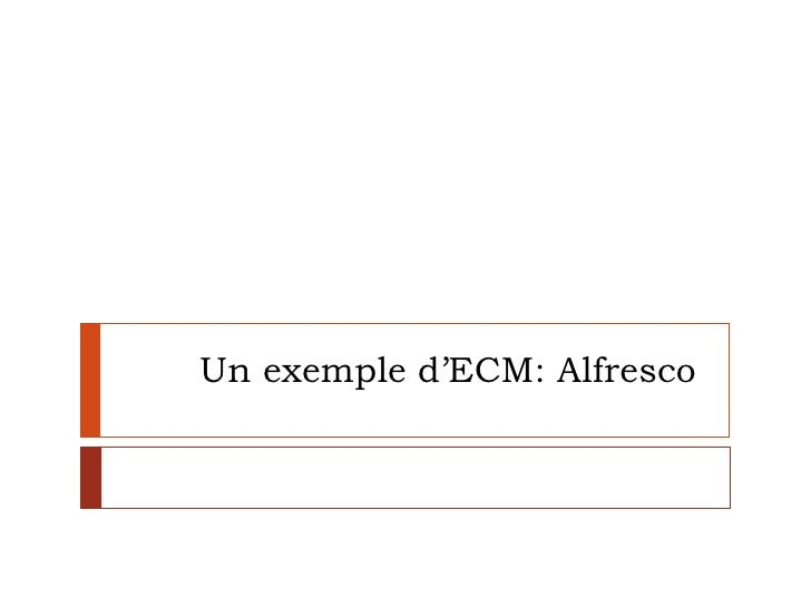 Un exemple d'ECM: Alfresco