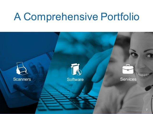 A Comprehensive Portfolio ü Scanners ü Software ü Services Scanners ServicesSoftware 7