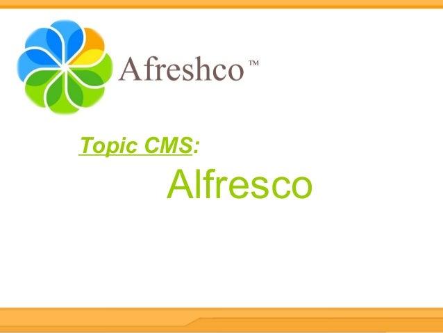 Topic CMS: Alfresco